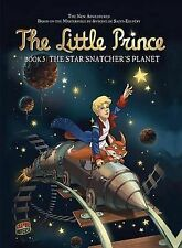 Little Prince Star Snatcher's Planet Book 5 (Paperback 2013)  9781467707374