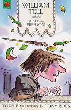 William Tell and the Apple for Freedom by Tony Bradman (Paperback, 2005)