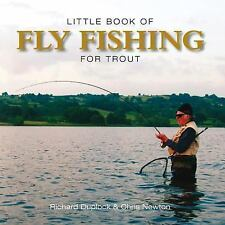 LITTLE BOOK OF FLY FISHING FOR TROUT by Chris Newton (2013 New Hardcover)