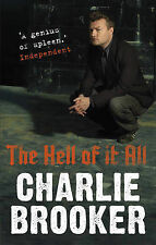 The Hell of it All, Charlie Brooker