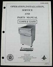 Frymaster G18FB G24FB Service Parts Manual Owner Operator Wiring Dia.