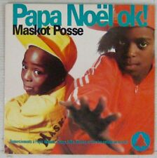Maskot Posse 45 Tours Papa Noël OK ! 1991