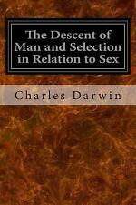 The Descent of Man and Selection in Relation to Sex by Charles Darwin (2014,...