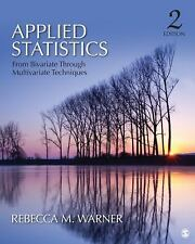 Applied Statistics : From Bivariate Through Multivariate Techniques by...