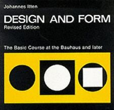 Design and Form : The Basic Course at the Bauhaus by Johannes Itten (1975, Paper