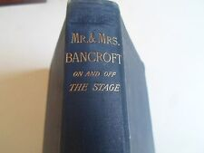 Mr & Mrs Bancroft On And Off The Stage Written By Themselves 1889 Antique Book