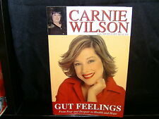 Gut Feelings - From Fear and Despair to Health and Hope - Carnie Wilson