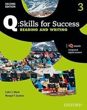 Q - Skills for Success - Level 3 : Reading and Writing by Colin S. Ward and...