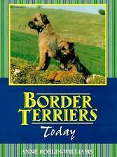 Border Terriers Today by Roslin-Williams, Anne