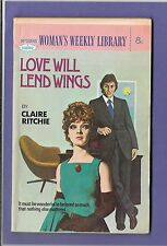 LOVE WILL LEND WINGS by CLAIRE RITCHIE WOMANS WEEKLY LIBRARY no.1195 1974
