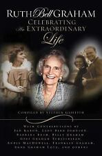 Ruth Bell Graham: Celebrating the Extraordinary Life by , Good Book