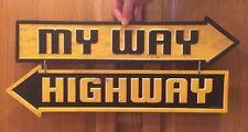 MY WAY HIGHWAY METAL VINTAGE LOOK MAN CAVE GARAGE OFFICE  STEELERS