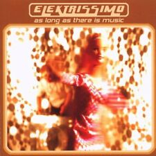 ELEKTRISSIMO = as long as there is music = Funky Electro Disco House BreakBeats