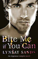 Bite Me If You Can: Argeneau Vampire Novel Lynsay Sands