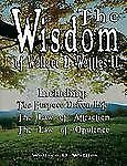 The Wisdom of Wallace D Wattles II - Including : The Purpose Driven Life, the...