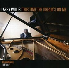 This Time The Dream's On Me - Larry Willis (2012, CD NEU)