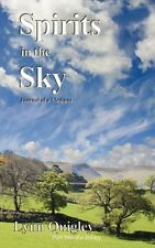 SPIRITS IN THE SKY -  The Journal Of A Medium