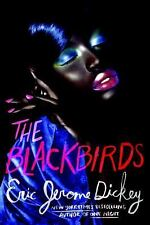 The Blackbirds by Eric Jerome Dickey (2016, Hardcover)
