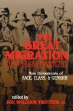 The Great Migration in Historical Perspective: New Dimensions of Race, Class, an