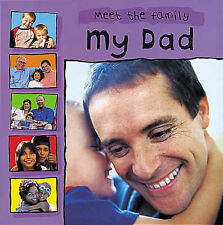 My Dad (Meet the Family) Mary Auld Very Good Book