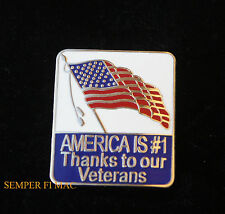 AMERICA IS # 1 THANKS TO OUR VETERANS FLAG HAT PIN US ARMY NAVY AIR FORCE MARINE