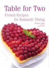 Table for Two: French Recipes for Romantic Dining, Paquin, Marianne, Good Book