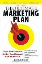 The Ultimate Marketing Plan : Target Your Audience! Get Out Your Message!...