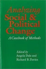Analyzing Social and Political Change : A Casebook of Methods Vol. 1 (1994,...
