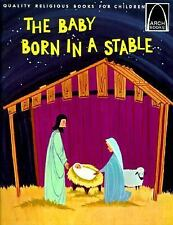 Baby Born in a Stable (Arch Books)-ExLibrary
