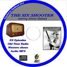 THE SIX SHOOTER - 39 Old Time Western Radio Shows   James Stewart Audio MP3 CD