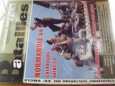 µ? Revue Batailles du XXe siecle n°29 Normandie 1944 Cherbourg Saint Lô .....