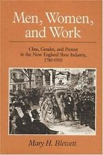Men, Women, and Work: Class, Gender, and Protest in the New England Shoe Industr