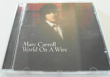 Marc Carroll - World on a Wire (CD Album 2005) Used Very Good