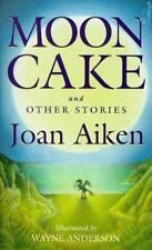 Moon Cake and Other Stories by Joan Aiken (1998, Paperback)