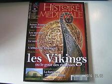 ** Histoire Médiévale n°33 Vikings le goût des richesses / Abbaye du Thoronet