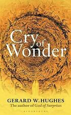 Cry of Wonder by Gerard W. Hughes (2014, Paperback)