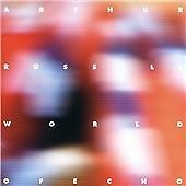 Arthur Russell - World of Echo (2005)
