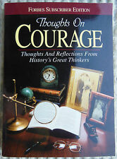 Forbes Thoughts on Courage - Reflections from History's Great Thinkers Paperback