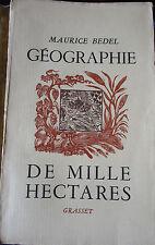 Géographie de Mille Hectares - Maurice Bedel - 1937