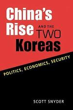 China's Rise and the Two Koreas: Politics, Economics, Security-ExLibrary