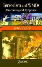 Terrorism and WMDs : Awareness and Response by John Pichtel (2011, Hardcover)