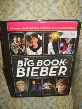 The Big Book of Justin Bieber Most-Definitive Collection of Everything Bieber HC