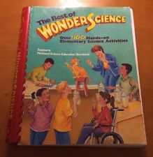 Best of Wonderscience Vol. 1 Over 400 Hands-On Elementary Science Activities