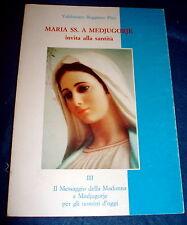 Maria SS. a Medjugorje invita alla santità / Valdemaro Boggiano Pico