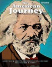 The American Journey Vol. 7 by Peter H. Argersinger, Jo Ann E. Argersinger,...