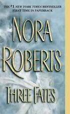 Three Fates by Nora Roberts (2003, Paperback)