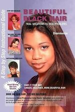 Beautiful Black Hair : Real Solutions to Real Problems by James P. Dixon and...