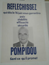 AFFICHE ANCIENNE  POMPIDOU PRESIDENT