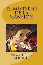 El MISTERIO de la MANSION (Novelas Adolescentes) by Pilar Bernués (2015,...