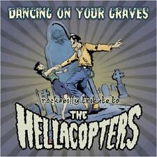 THE HELLACOPTERS ROCKABILLY TRIBUTE - Dancing On Your Graves CD